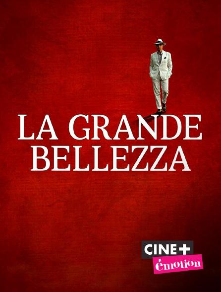 Ciné+ Emotion - La grande bellezza