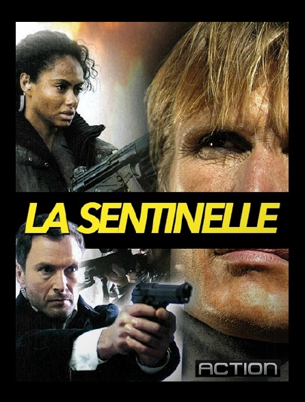 Action - La sentinelle