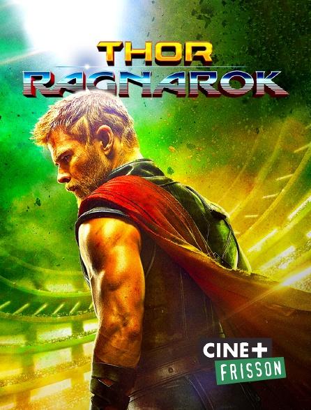Ciné+ Frisson - Thor : Ragnarok