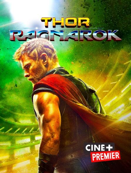 Ciné+ Premier - Thor : Ragnarok