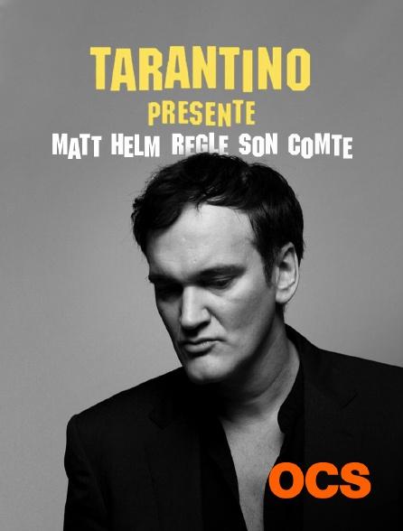 OCS - Tarantino présente : Matt Helm règle son comte