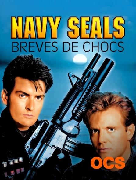 OCS - Brèves de choc : Navy Seals
