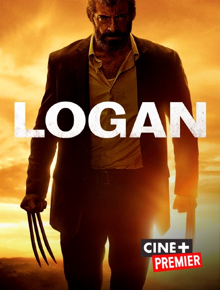 Ciné+ Premier - Logan
