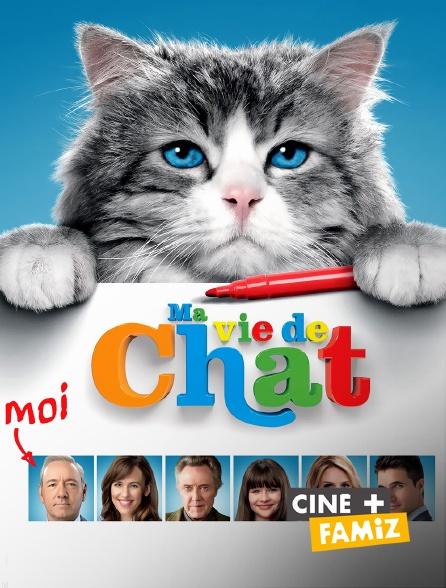Ciné+ Famiz - Ma vie de chat