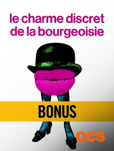 OCS - Bonus : Le charme discret de la bourgeoisie