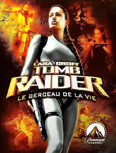 Paramount Channel - Lara Croft Tomb Raider : le berceau de la vie en replay
