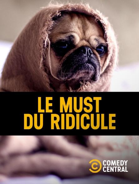Comedy Central - Le Must du ridicule en replay
