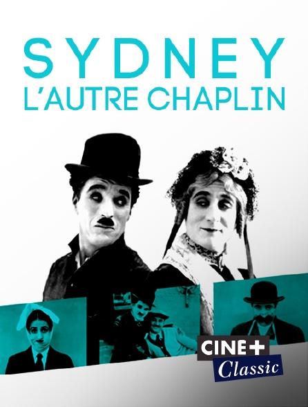 Ciné+ Classic - Sydney, l'autre Chaplin
