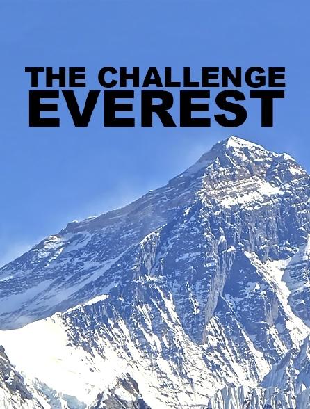 The Challenge : Everest
