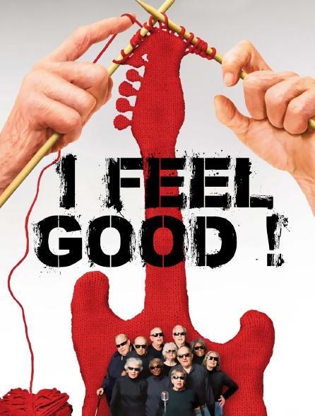 I Feel Good !