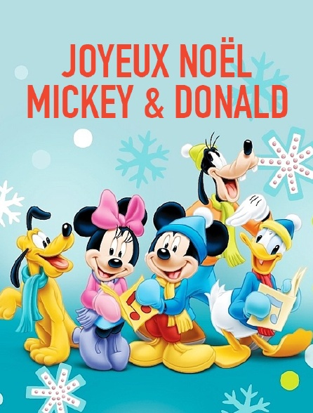 Joyeux Noel Streaming.Joyeux Noel Mickey Et Donald En Streaming Molotov Tv