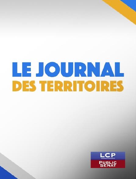 LCP Public Sénat - Le journal des territoires