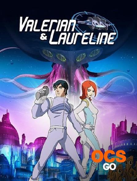 OCS Go - Valérian et Laureline