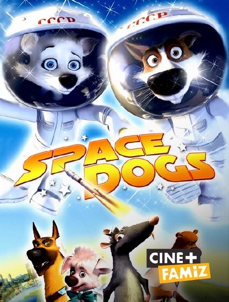 Ciné+ Famiz - Space Dogs
