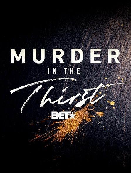 Murder In The Thirst