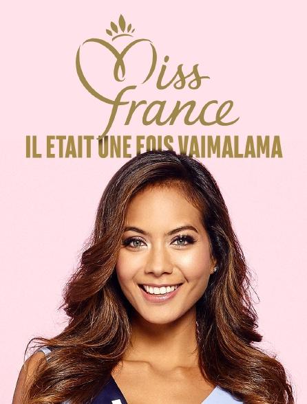 Il était une fois Vaimalama, Miss France 2019