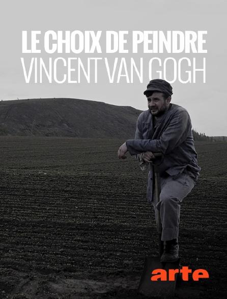 Arte - Le choix de peindre, Vincent Van Gogh