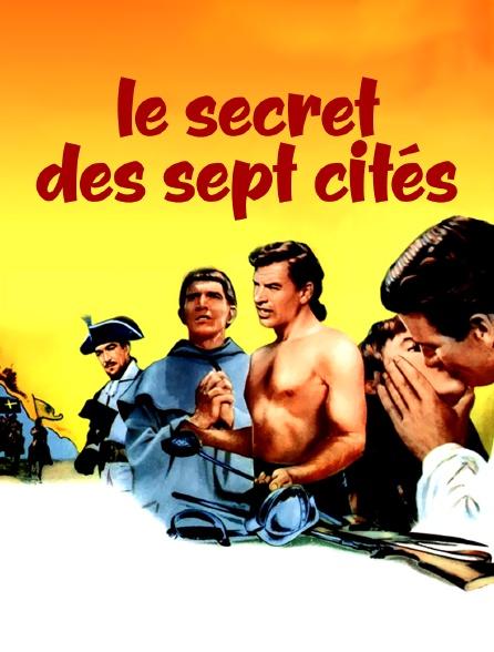 Le secret des sept cités