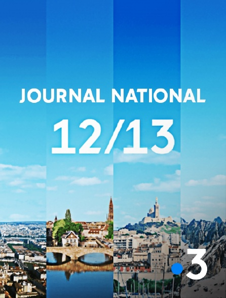 France 3 - 12/13 : Journal national