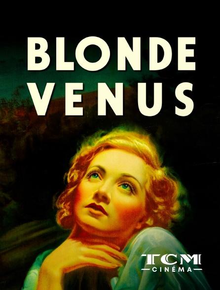 TCM Cinéma - Blonde Vénus