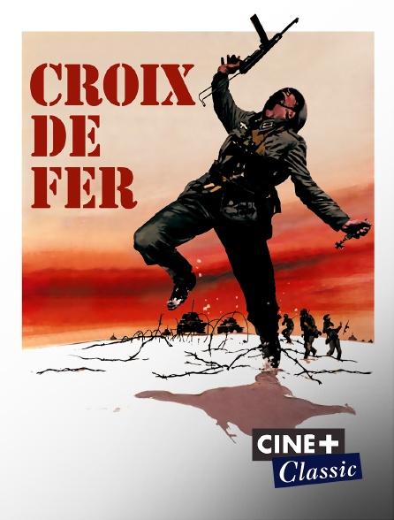 Ciné+ Classic - Croix de fer