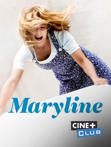 Ciné+ Club - Maryline