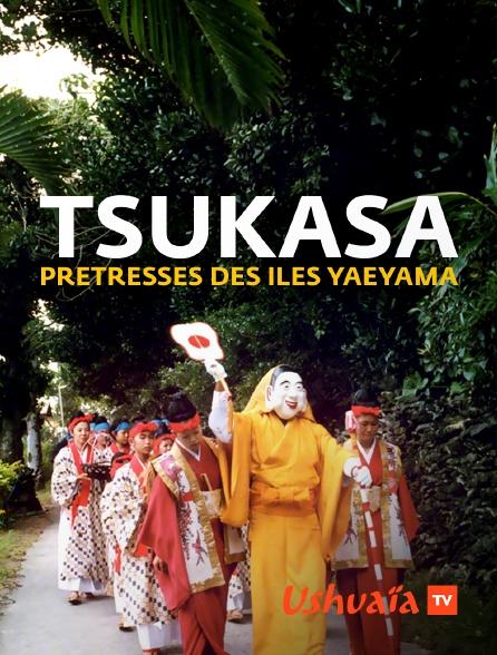 Ushuaïa TV - Tsukasa prêtresses des îles Yaeyama