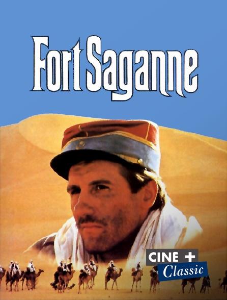 Ciné+ Classic - Fort Saganne