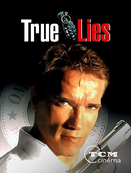 TCM Cinéma - True Lies