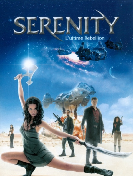 Serenity, l'ultime rébellion
