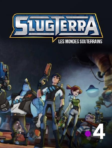 France 4 - Slugterra : les mondes souterrains