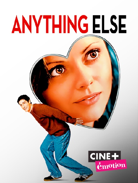 Ciné+ Emotion - Anything Else