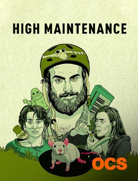 OCS - High Maintenance