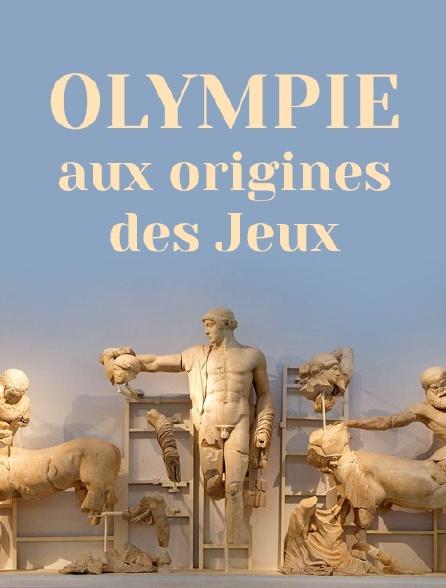 Olympie, aux origines des Jeux