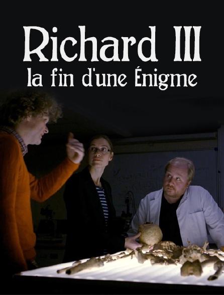 Richard III, la fin d'une énigme