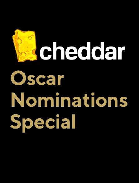 Cheddar's Oscar Nominations Special