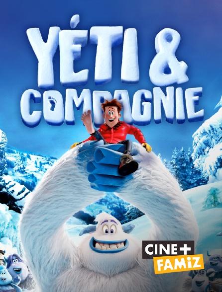 Ciné+ Famiz - Yéti & Compagnie