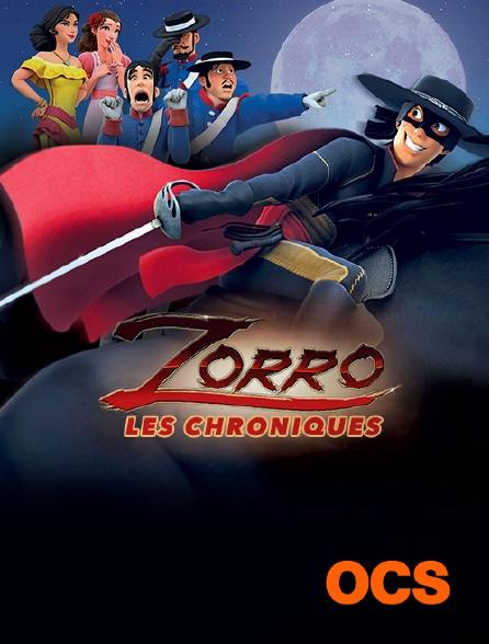OCS - Les chroniques de Zorro
