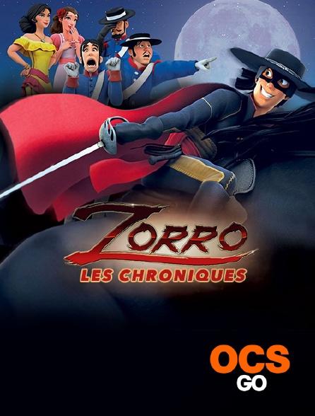 OCS Go - Les chroniques de Zorro