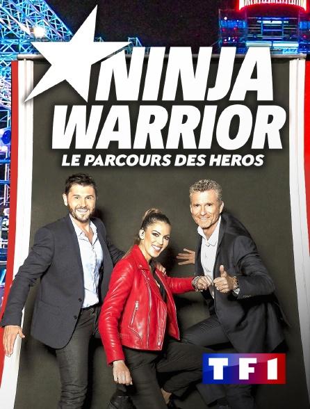 TF1 - Ninja Warrior, le parcours des héros