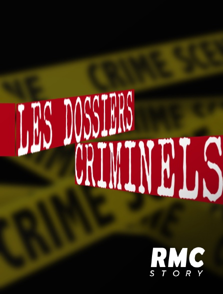 RMC Story - Dossiers criminels