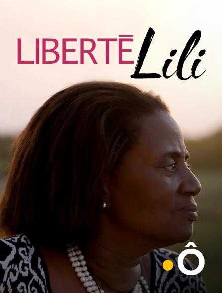 France Ô - Liberté Lili