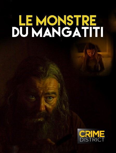 Crime District - Le monstre du Mangatiti