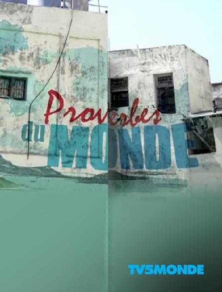 TV5MONDE - Proverbes du monde