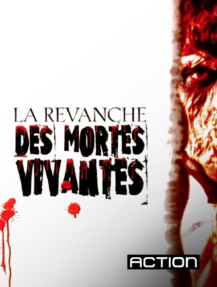 Action - La revanche des mortes vivantes