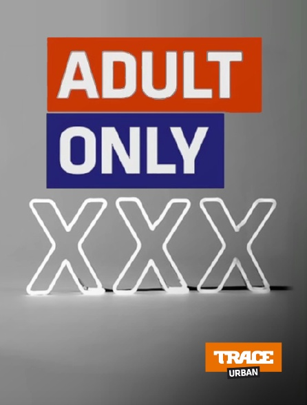 Trace Urban - Adult Only