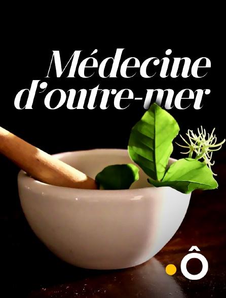 France Ô - Médecine d'outre-mer