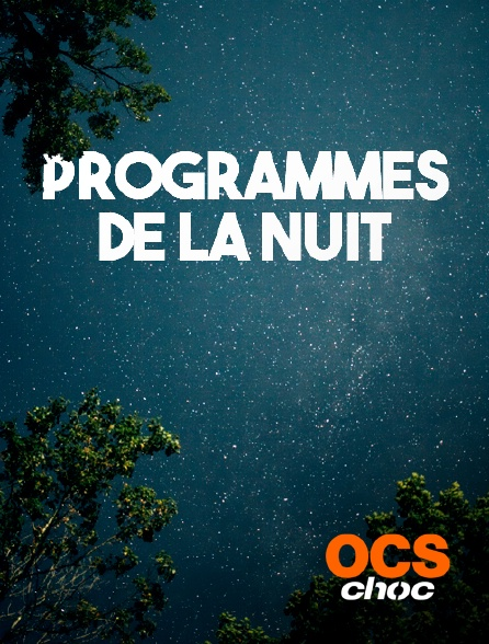 OCS Choc - Fin des programmes