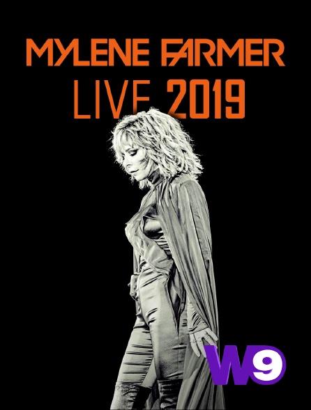 W9 - Mylène Farmer : Live 2019