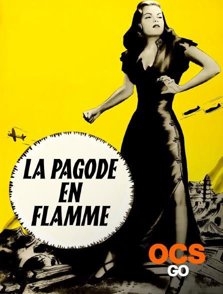 OCS Go - La pagode en flammes